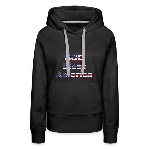 god bless america - Women's Premium Hoodie