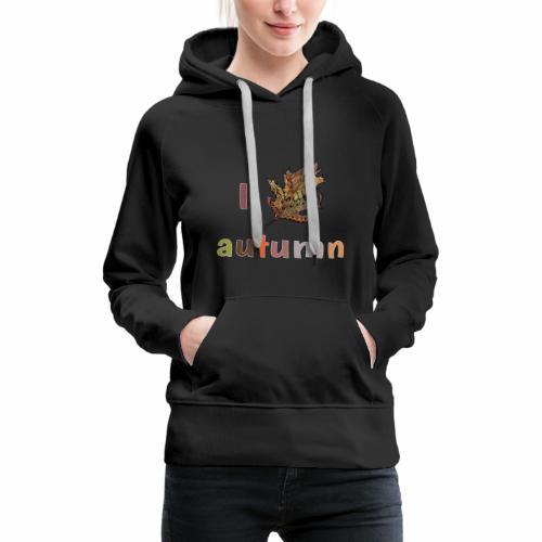 Herbstlaub Design Herbst - Frauen Premium Hoodie