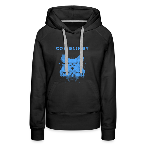 Cor Blimey - Frauen Premium Hoodie
