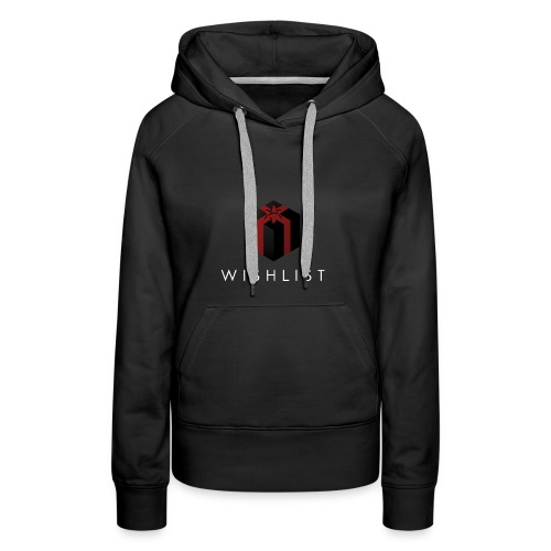 Wishlist -bw - Frauen Premium Hoodie