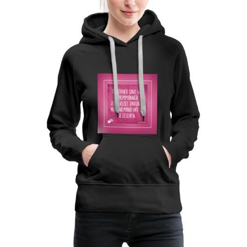 Super Sprüche - Frauen Premium Hoodie