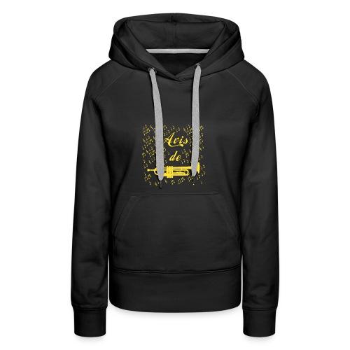AVIS DE TROMPETTE ! - Jeux de mots -Francois Ville - Sweat-shirt à capuche Premium pour femmes