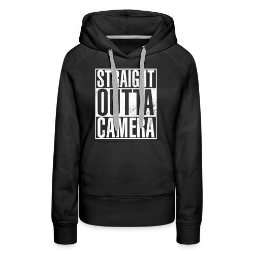 Straight Outta Camera - Black - Frauen Premium Hoodie