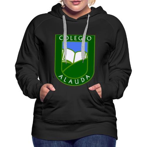 Colegio Alauda - Sudadera con capucha premium para mujer