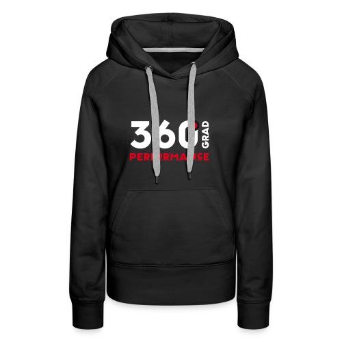 360 Grad Performance - Frauen Premium Hoodie