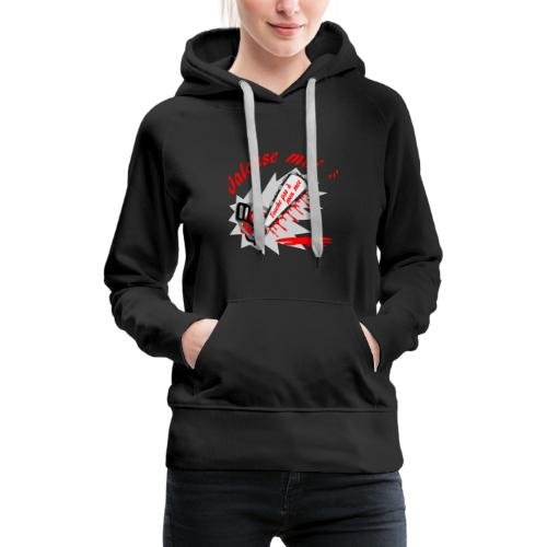 t shirt jalouse moi amour possessif humour FS - Sweat-shirt à capuche Premium pour femmes