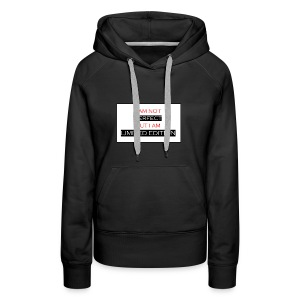 I am not perfect - but i am limited edition - Vrouwen Premium hoodie