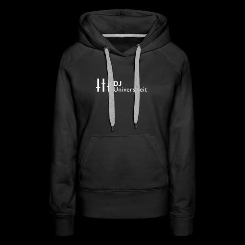 DJ-U (WIT) - Vrouwen Premium hoodie