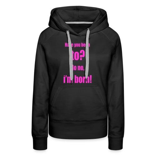Ich bin so geboren pink - Frauen Premium Hoodie