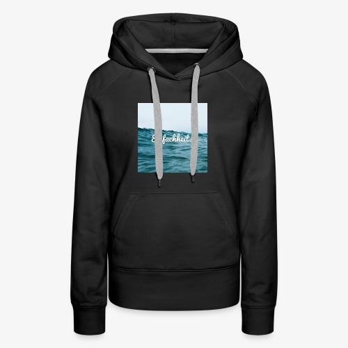 Einfachheit Meer - Frauen Premium Hoodie