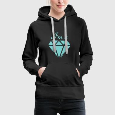 Jeg er en diamant (F) - Dame Premium hættetrøje