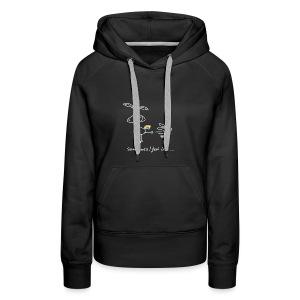 Dru - sometimes I feel like... (weisse Outline) - Frauen Premium Hoodie