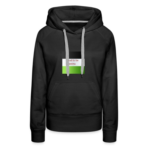 Proud to be Palästina - Frauen Premium Hoodie