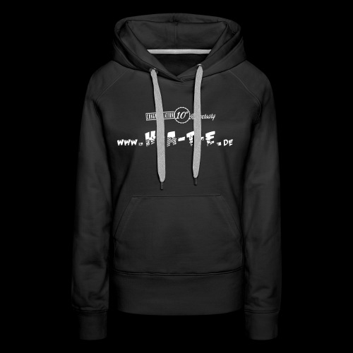 The FRONT of 10th HATE Shirt - Frauen Premium Hoodie