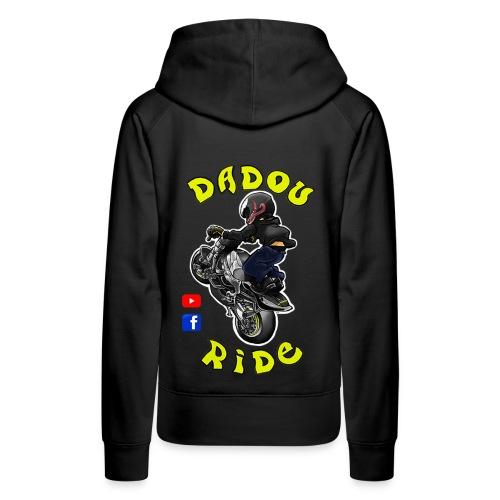 Dadou Ride - Sweat-shirt à capuche Premium pour femmes