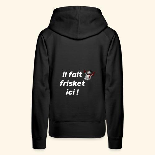 frisket - Sweat-shirt à capuche Premium pour femmes