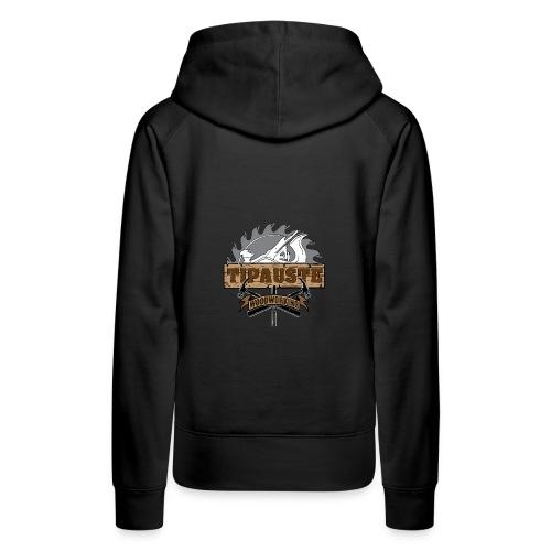 Logo Tipauste WoodWorking #1 - Sweat-shirt à capuche Premium pour femmes
