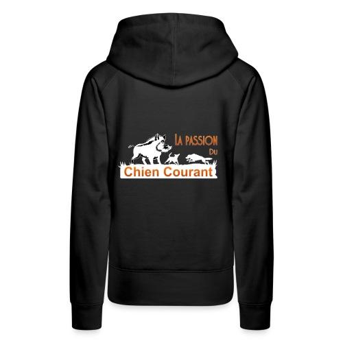 Passion chien courant - Sweat-shirt à capuche Premium pour femmes