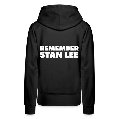 Remember Stan Lee - Frauen Premium Hoodie