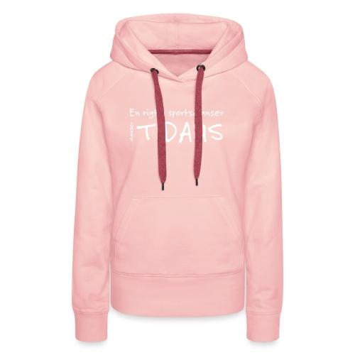 tidans-H - Dame Premium hættetrøje