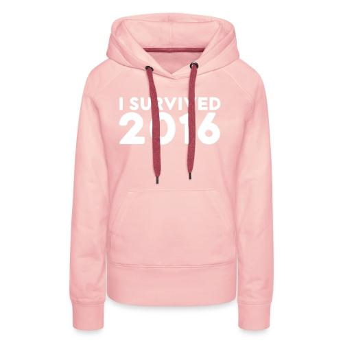 I SURVIVED 2016 - Women's Premium Hoodie