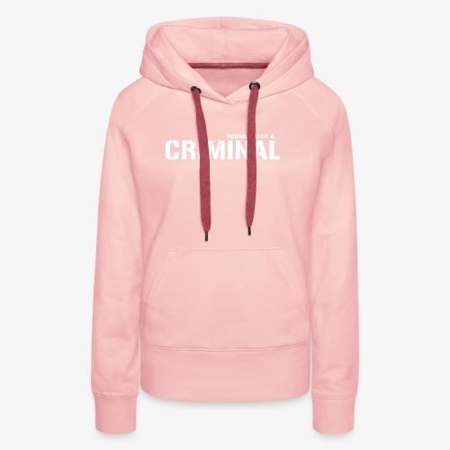 Y F CRIMINAL Logo White - Frauen Premium Hoodie