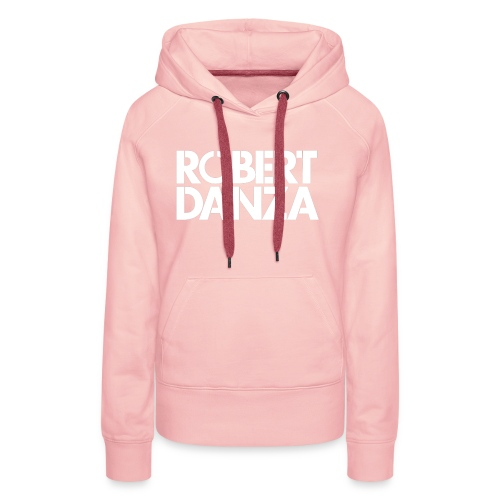 Robert Danza T-shirt - Vrouwen Premium hoodie