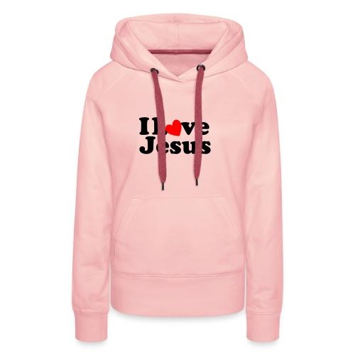 I Love Jesus - Felpa con cappuccio premium da donna