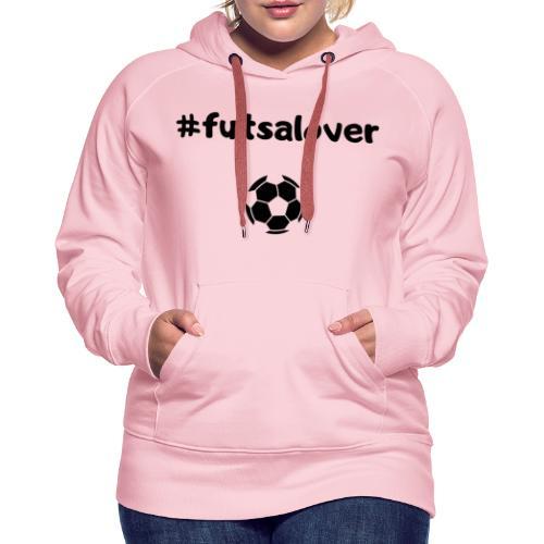 Futsal! - Felpa con cappuccio premium da donna