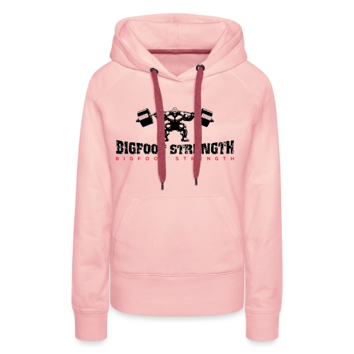 Bigfoot Strength 1 - Women's Premium Hoodie