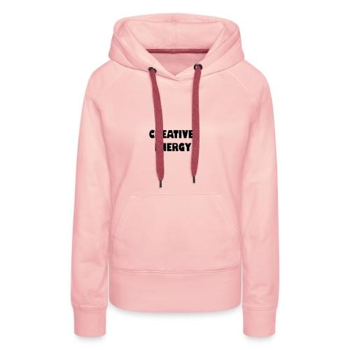 CREATIVE ENERGY - Sweat-shirt à capuche Premium pour femmes