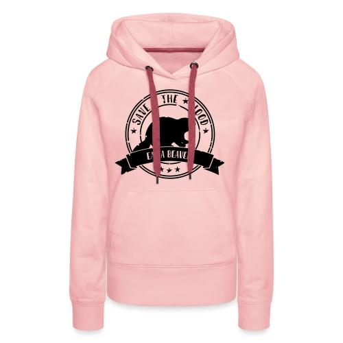 Save the wood - Vrouwen Premium hoodie