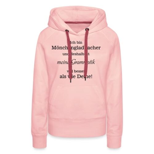 Gladbacher Grammatik - Frauen Premium Hoodie