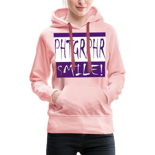 PHTGRPHR smile! - Vrouwen Premium hoodie