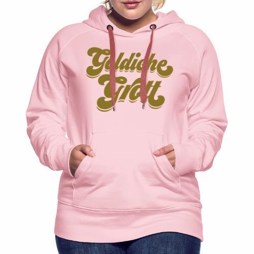 Goldiche Grott - Frauen Premium Hoodie