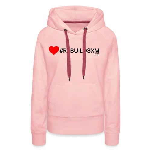#rebuildsxm - Vrouwen Premium hoodie