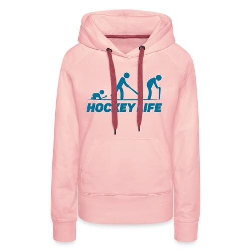 Hockey Life - Sweat-shirt à capuche Premium pour femmes