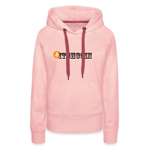 Bitchcoin - Frauen Premium Hoodie