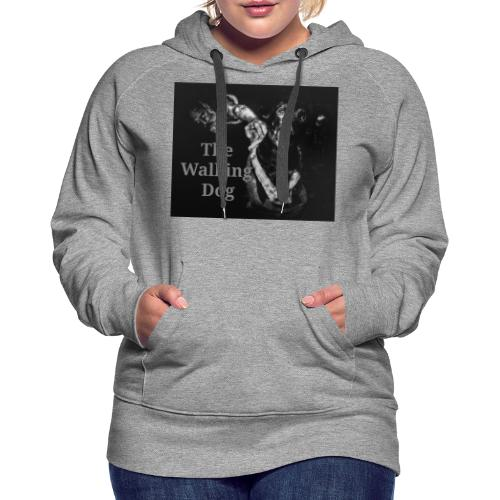 The Walking Dog - Frauen Premium Hoodie