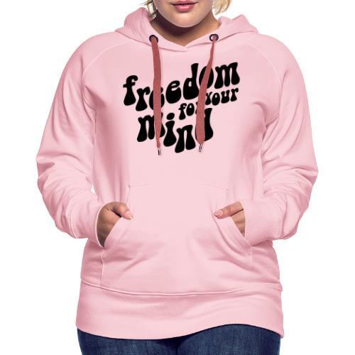 freedom - Sweat-shirt à capuche Premium pour femmes