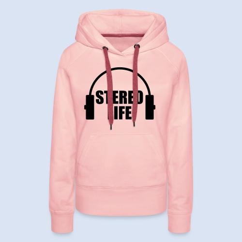STEREO LIFE - Frauen Premium Hoodie