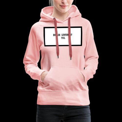 LENT - Sweat-shirt à capuche Premium pour femmes