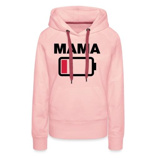 Batterij mama leeg - Vrouwen Premium hoodie