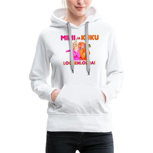 Mimi ja Kuku Lockenlollia - Naisten premium-huppari