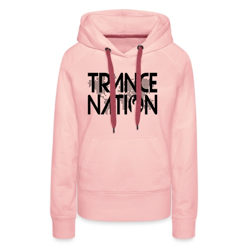 Trance Nation (Black) - Premiumluvtröja dam