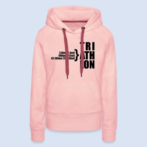 Triathlon Sport Distance - Frauen Premium Hoodie