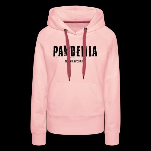 Pandemia - Sweat-shirt à capuche Premium pour femmes