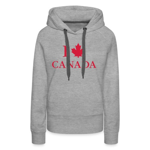 I love Canada Ahornblatt Kanada Vancouver Ottawa - Women's Premium Hoodie