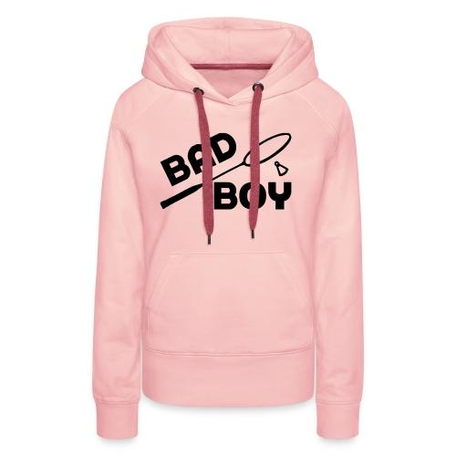 bad boy - Sweat-shirt à capuche Premium pour femmes