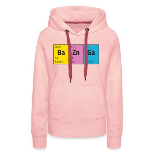 Periodensystem BaZnGa Nerd Geek Big Bang Urknall - Women's Premium Hoodie